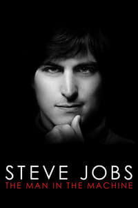 Image Steve Jobs: The Man in the Machine (2015)