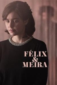 copertina film Felix+%26+Meira 2015
