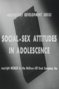 Social-Sex Attitudes in Adolescence (1953)