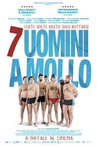 copertina film 7+uomini+a+mollo 2018