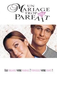 Un Mariage trop parfait (2001)