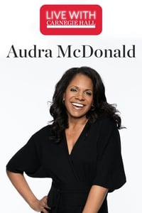 Live with Carnegie Hall: Audra McDonald