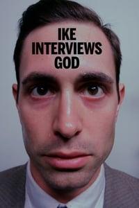 ike interviews god