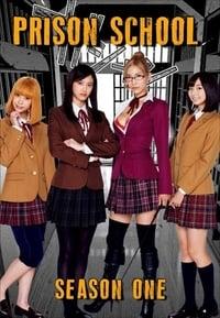 Kangoku Gakuen: Prison School S01E01