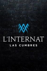 L'Internat : Las Cumbres (2021)