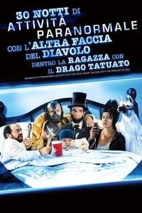 copertina film 30+Notti+di+Attivit%C3%A0+Paranormale+con+L%27altra+Faccia+del+Diavolo+dentro+La+Ragazza+con+il+Tatuaggio+del+Drago 2013