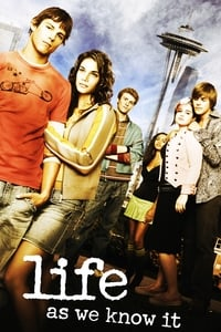 copertina serie tv Life+as+We+Know+It 2004