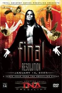 TNA Final Resolution 2005