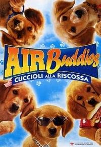 copertina film Air+Buddies+-+Cuccioli+alla+riscossa 2006