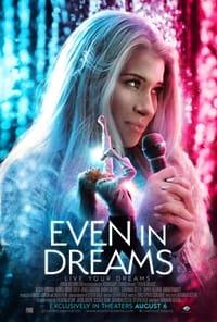 Even in Dreams