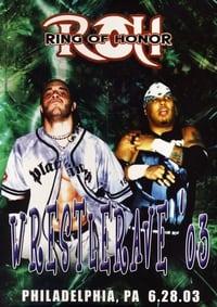 ROH WrestleRave '03