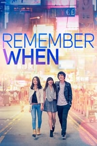 Remember When (2014)