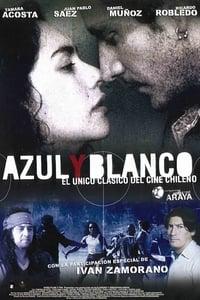 Azul y Blanco (2004)