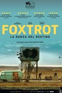 copertina film Foxtrot+-+La+danza+del+destino 2017
