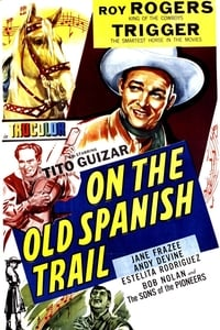 On the Old Spanish Trail
