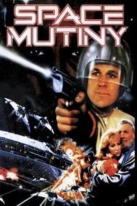 copertina film Space+Mutiny+-+Duello+nel+cosmo 1988