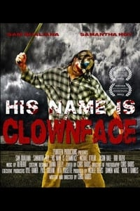 His Name Is Clown Face