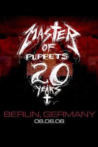 Metallica: Live in Berlin, Germany - June 6, 2006