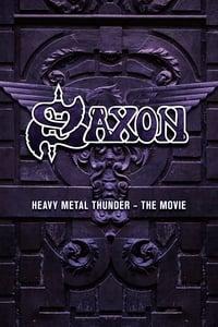 Saxon: Heavy Metal Thunder The Movie