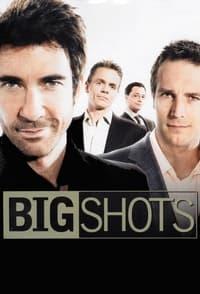 Big Shots (2007)