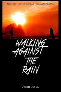 Walking Against the Rain