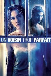 Un Voisin trop parfait (2015)
