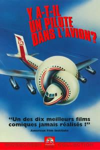 Y a-t-il un pilote dans l'avion ? (1980)