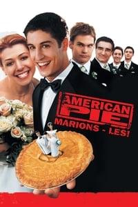 American Pie 3 : Marions-les ! (2003)