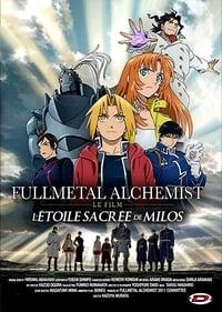 Fullmetal Alchemist : L'Étoile Sacrée de Milos (2011)
