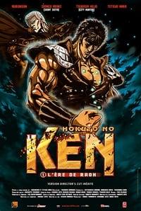 Hokuto No Ken : I - L'Ère de Raoh (2006)