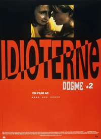 Les Idiots (1998)