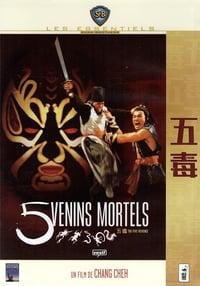 Cinq venins mortels (2004)
