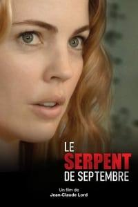 Le serpent de septembre (2010)