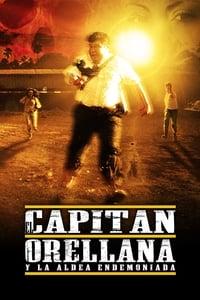 El Capitán Orellana y la Aldea Endemoniada (2019)