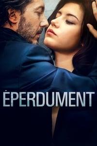 Éperdument (2016)