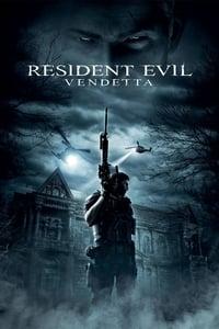 Resident Evil : Vendetta (2017)