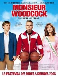 Monsieur Woodcock (2008)