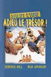 Salut l'ami, adieu le trésor (1981)
