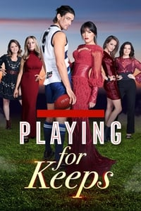 Playing for Keeps (2018)