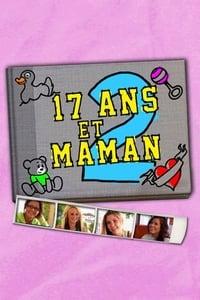 17 ans et maman 2 (2011)