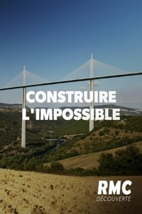 Construire l'impossible (2015)