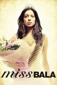 Miss Bala (2012)