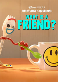 Forky Asks a Question: What Is a Friend? (2019)