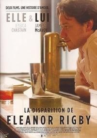 La disparition d'Eleanor Rigby : Elle & lui (2014)