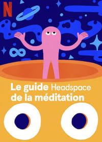 Le guide Headspace de la méditation (2021)