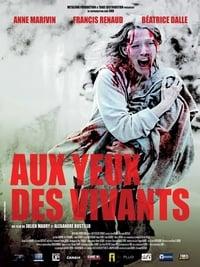 Aux yeux des vivants (2014)