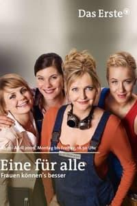 Eine für alle – Frauen können's besser (2009)