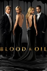 Blood & Oil (2015)