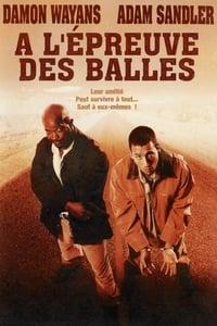 A L'épreuve des balles (1996)
