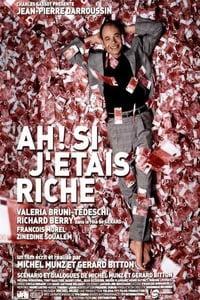 Ah ! Si j'étais riche (2002)